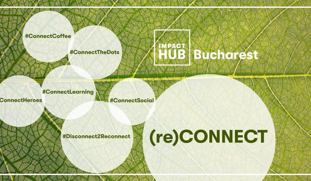 Cum a fost prima săptămână #reconnect?