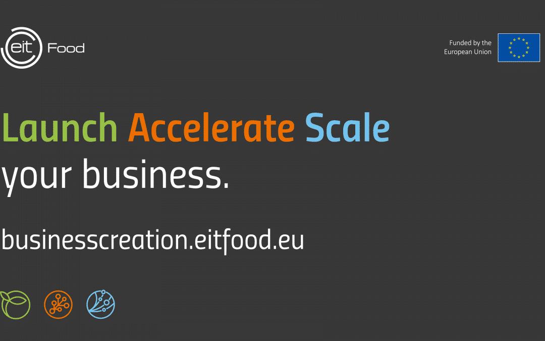 Lansează, accelerează și scalează afacerea ta cu EIT Food
